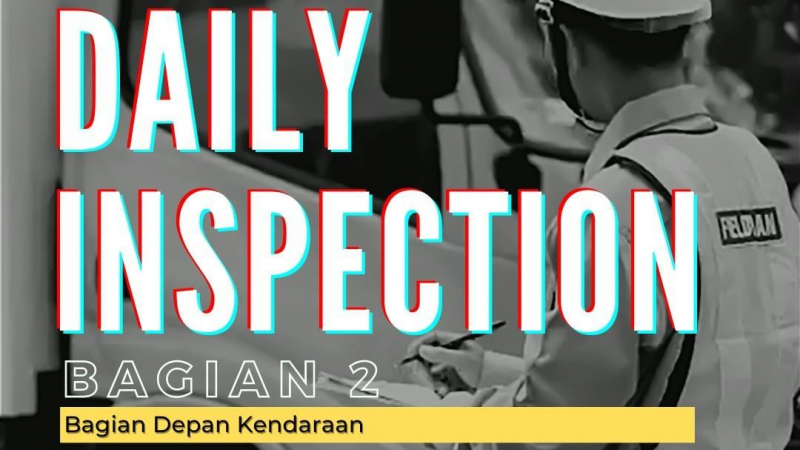 Daily Inspection Bagian 2